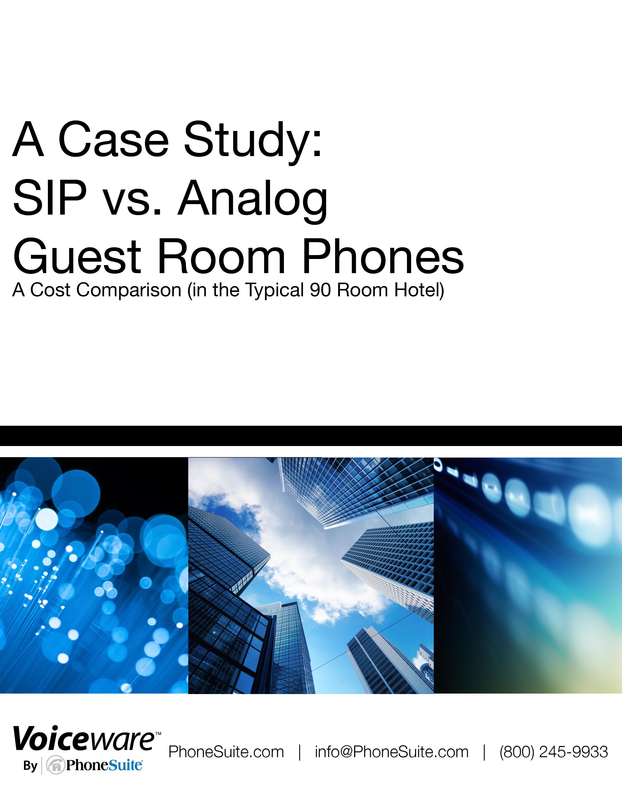 CASE STUDY: SIP vs. Analog Guest Room Phones