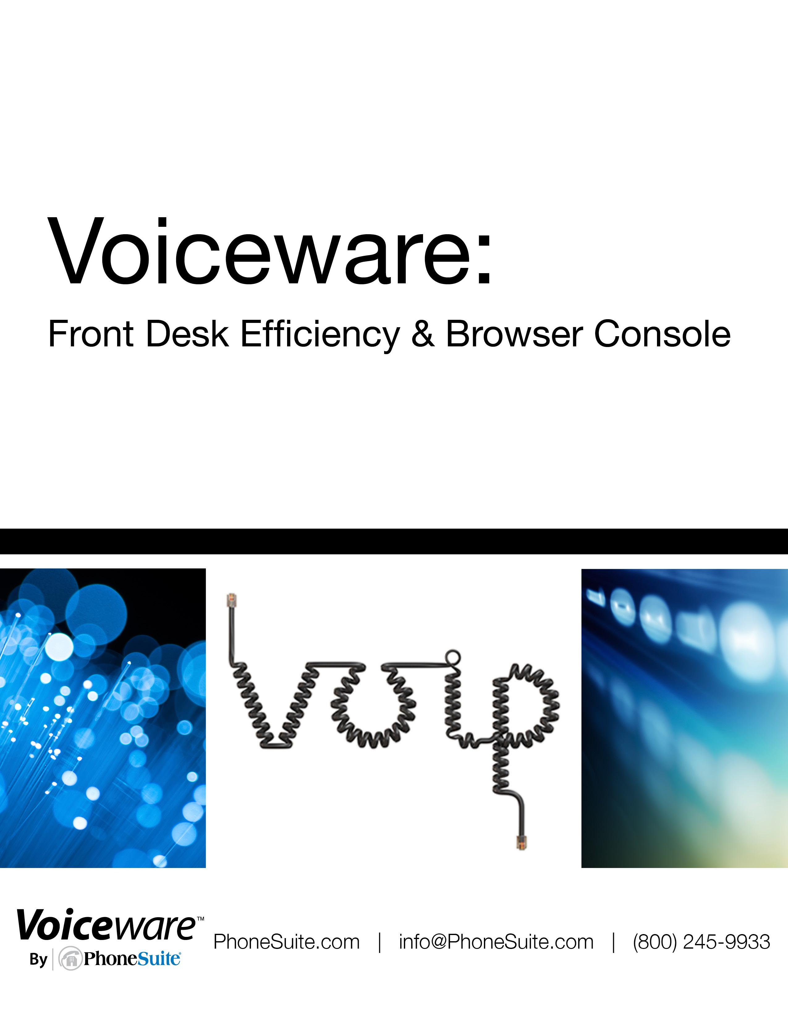 Voiceware Whitepaper: Front Desk & Browser Console