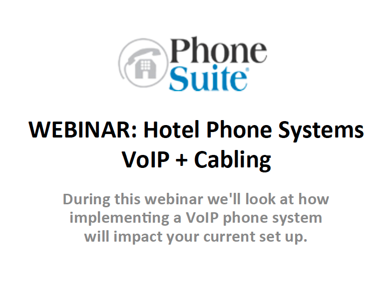 WEBINAR: Hotel Phone Systems VoIP + Cabling