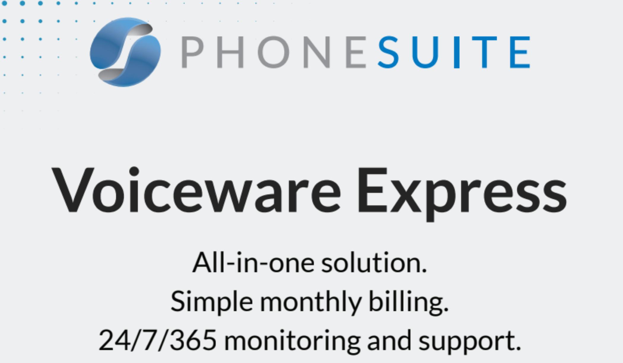 Phonesuite Announces Voiceware Express